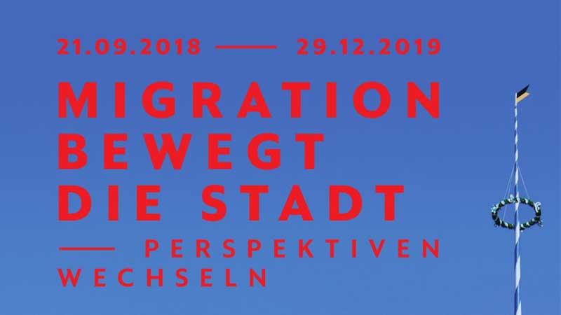 """Ausstellung """"Migration bewegt die Stadt – Perspektiven wechseln"""""""