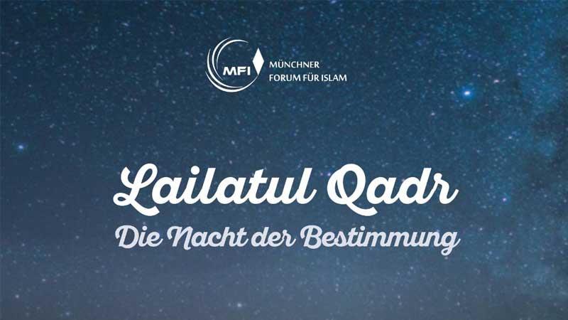 Lailatul Qadr: Die Nacht der Bestimmung